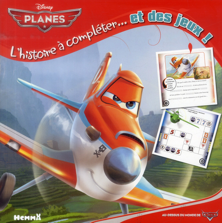 PLANES - L'HISTOIRE A COMPLETE