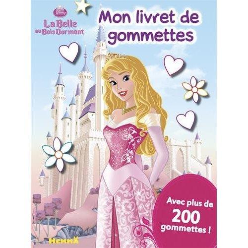 DISNEY LA BELLE AU BOIS DORMANT - MON LIVRET DE GOMETTES