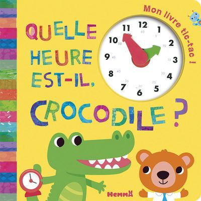 QUELLE HEURE EST-IL, CROCODILE ?