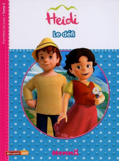 HEIDI - TOME 3 LE DEFI