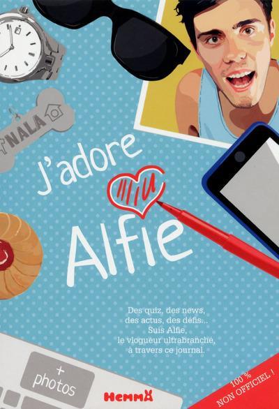 J'ADORE ALFIE ! 100% NON-OFFICIEL !