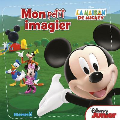 LA MAISON DE MICKEY MON PETIT IMAGIER