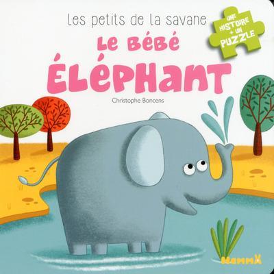 LES PETITS DE LA SAVANE LE BEBE ELEPHANT