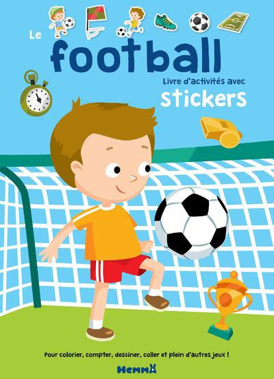 LE FOOTBALL LIVRE D'ACTIVITES AVEC STICKERS