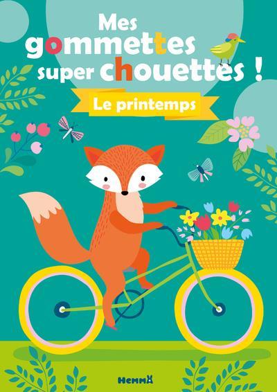 MES GOMMETTES SUPER CHOUETTES ! LE PRINTEMPS