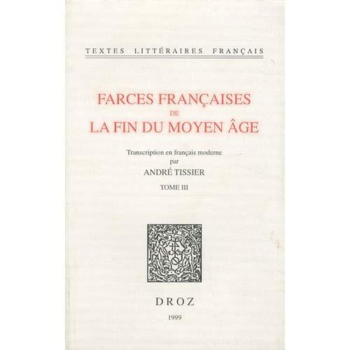 FARCES FRANCAISES DE LA FIN DU MOYEN AGE