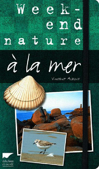 WEEK-END NATURE A LA MER