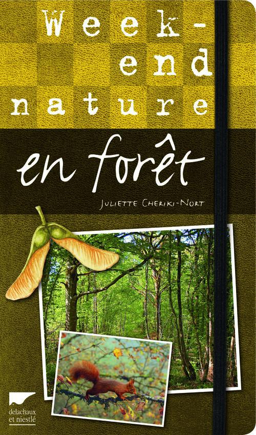 WEEK-END NATURE EN FORET