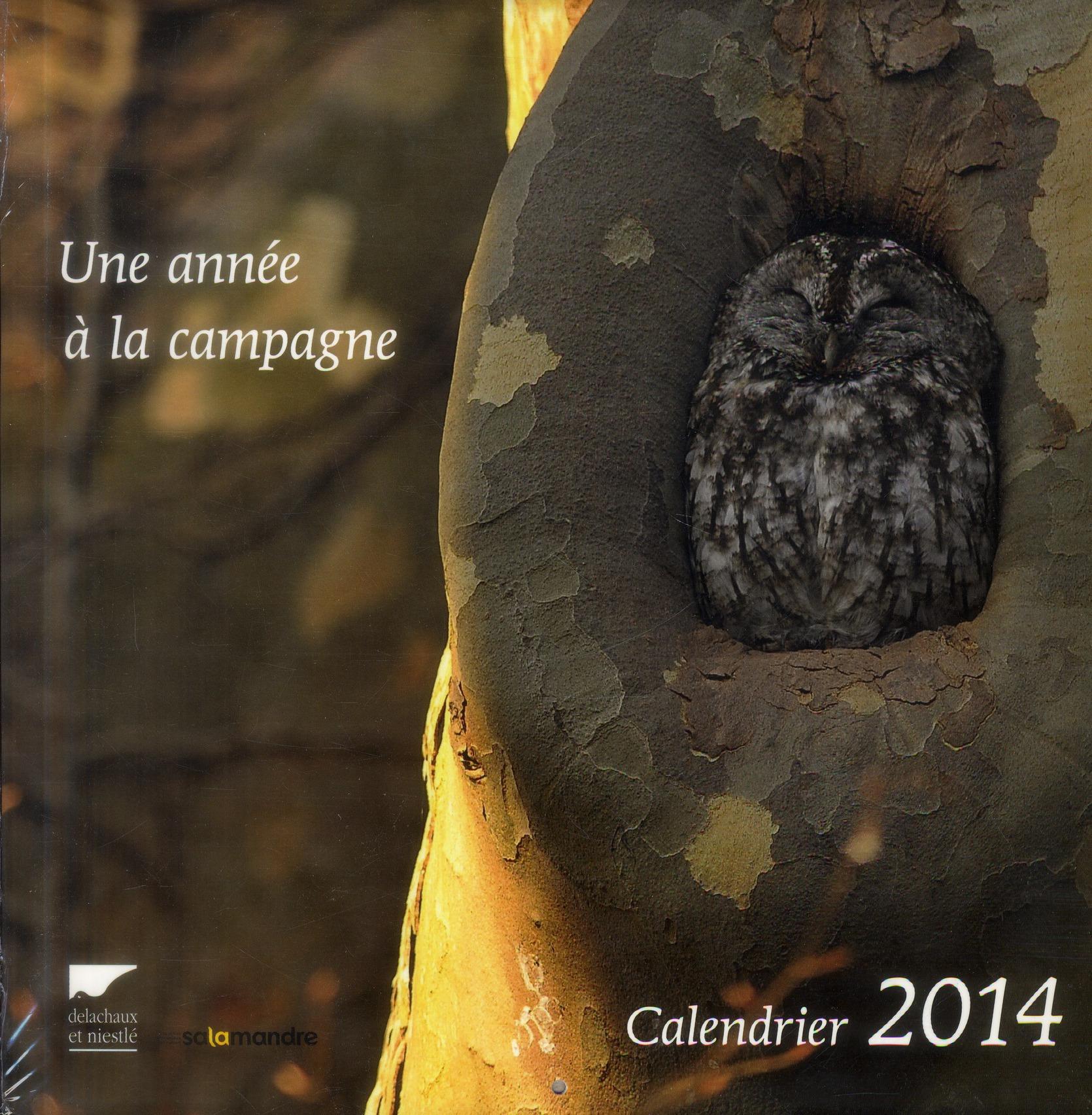 UNE ANNEE A LA CAMPAGNE. CALENDRIER 2014