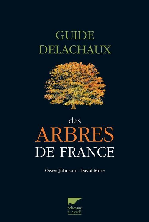 GUIDE DELACHAUX DES ARBRES DE FRANCE
