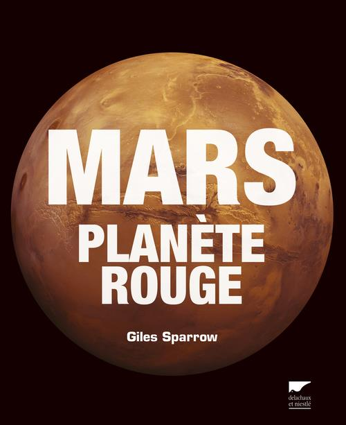 MARS, PLANETE ROUGE