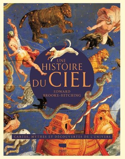 UNE HISTOIRE DU CIEL