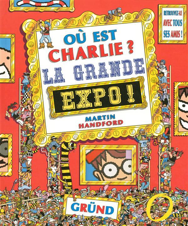 OU EST CHARLIE GRANDE EXPO