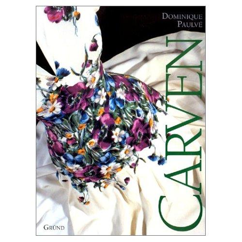 CARVEN/UN DEMI-SIECLE D'ELEGANCE