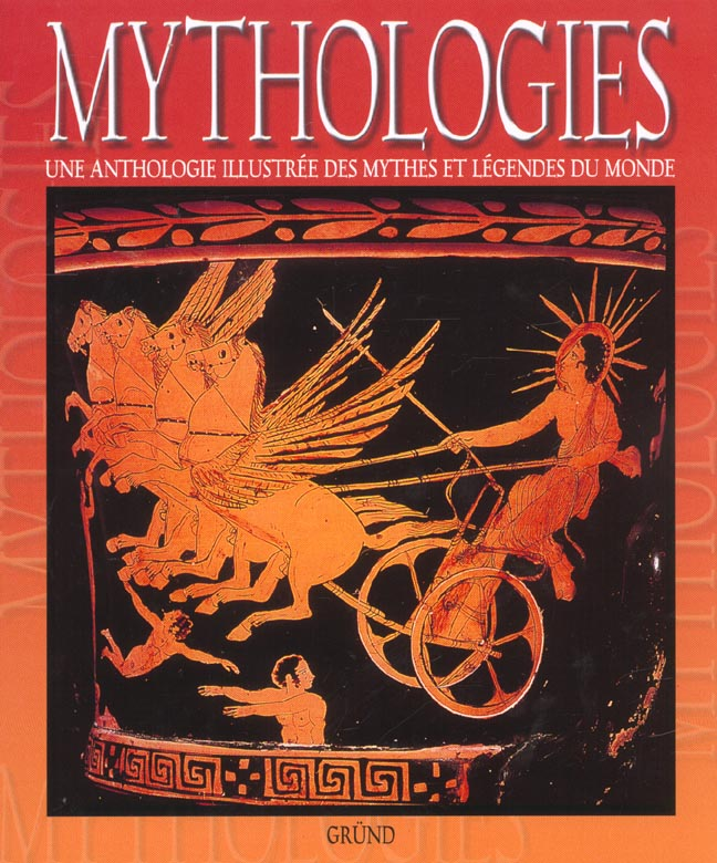 MYTHOLOGIES MYTHES & LEGENDES