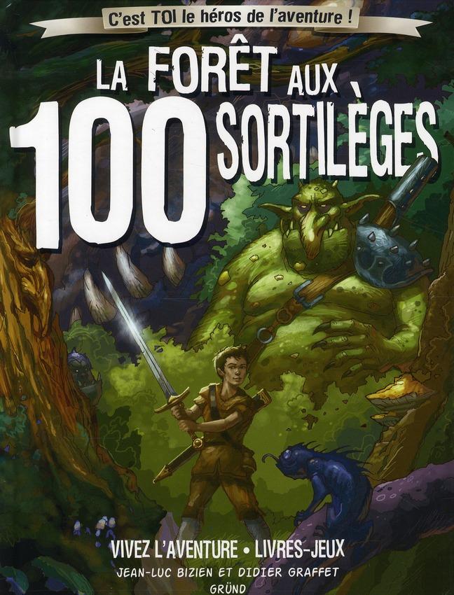 LA FORET AUX 100 SORTILEGES (NOUVELLE EDITION)