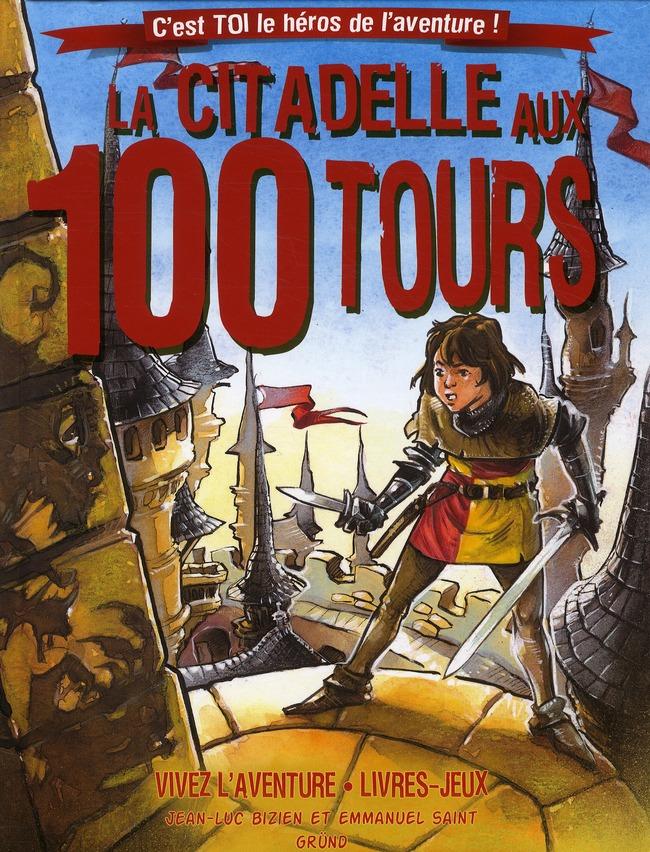 LA CITADELLE AUX 100 TOURS (NOUVELLE EDITION)