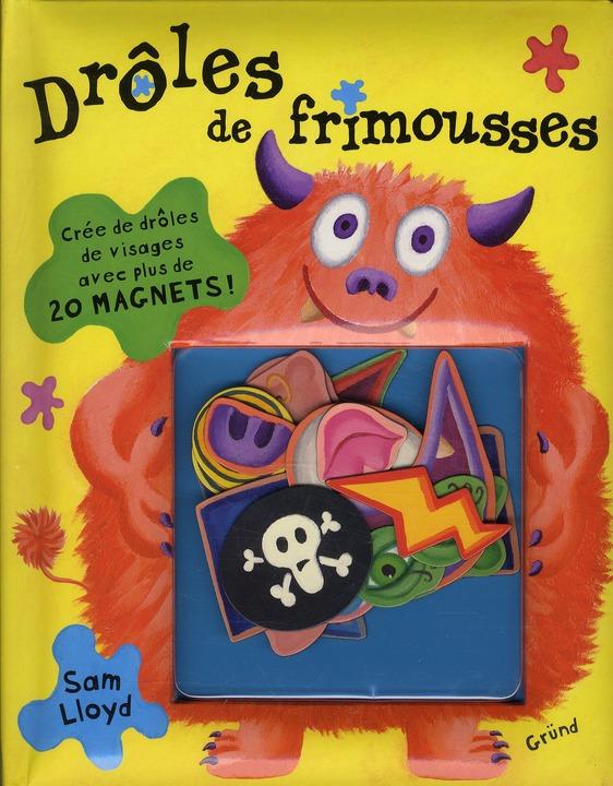 DROLES DE FRIMOUSSES