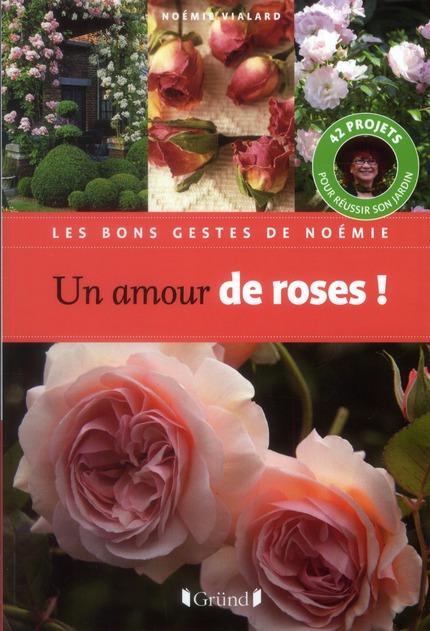 UN AMOUR DE ROSES !
