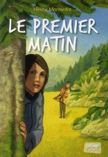 LE PREMIER MATIN