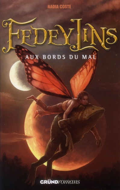 FEDEYLINS TOME 2 - AUX BORDS DU MAL