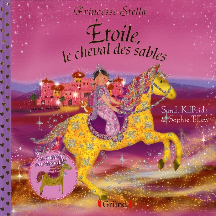 PRINCESSE STELLA - ETOILE, LE CHEVAL DES SABLES