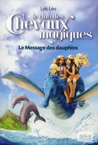CCM TOME 4 - LE MESSAGE DES DAUPHINS