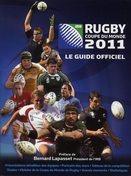 RUGBY - COUPE DU MONDE 2011 - LE GUIDE OFFICIEL
