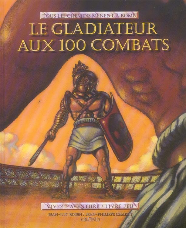 GLADIATEUR AUX 100 COMBATS