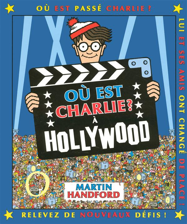 CHARLIE A HOLLYWOOD - NOUVELLE EDITION