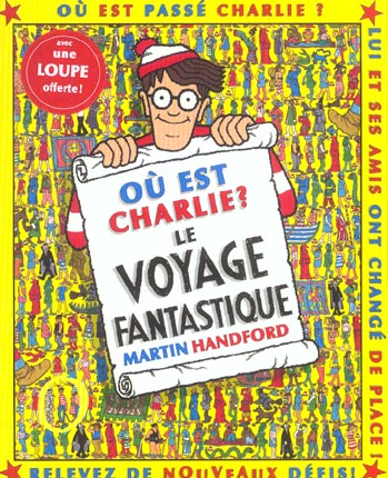 OU EST CHARLIE ? LE VOYAGE FANTASTIQUE / MINI