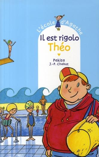IL EST RIGOLO THEO