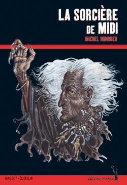 LA SORCIERE DE MIDI