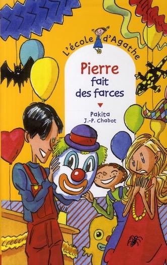 PIERRE FAIT DES FARCES