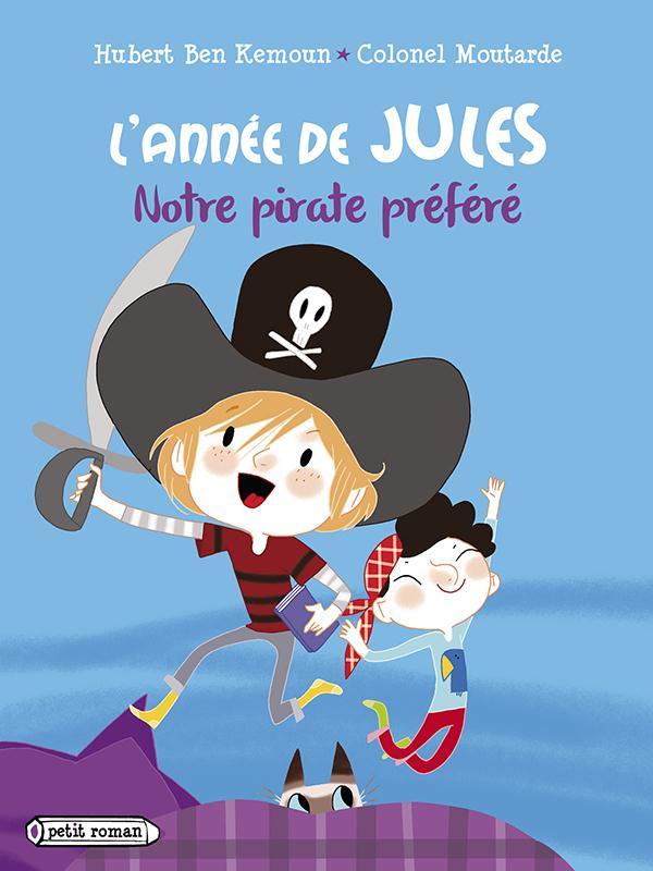 L'ANNEE DE JULES : NOTRE PIRATE PREFERE