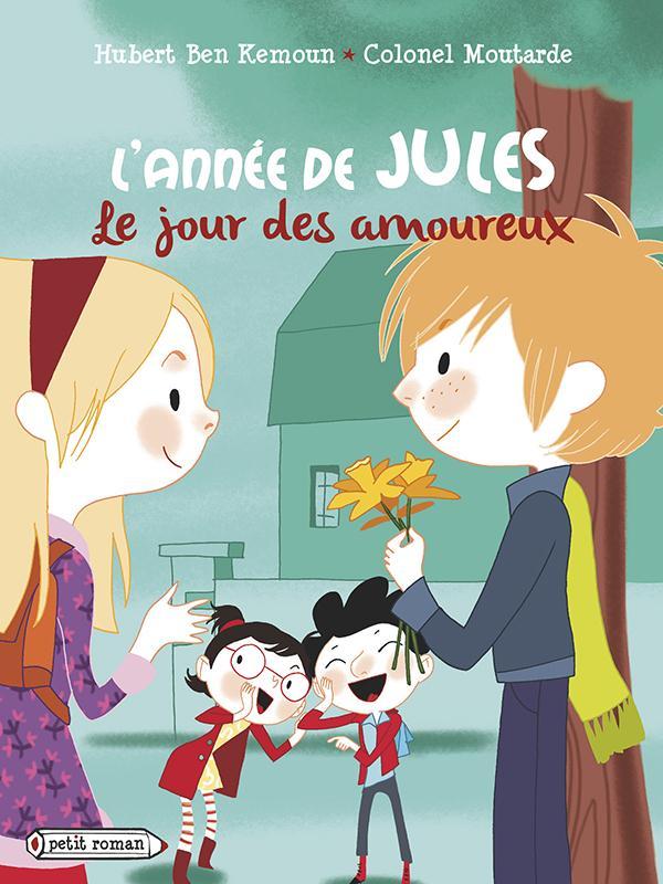 L'ANNEE DE JULES : LE JOUR DES AMOUREUX