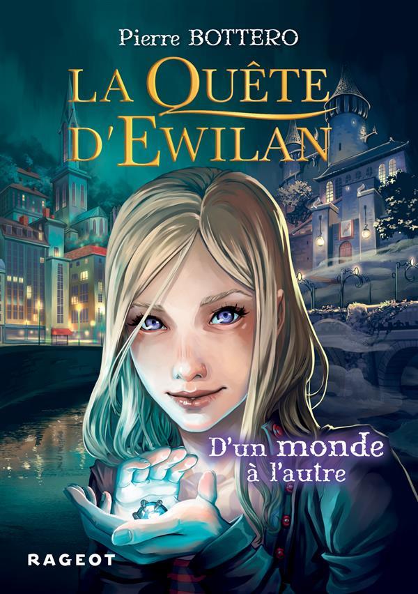 LA QUETE D'EWILAN : D'UN MONDE A L'AUTRE - NOUVELLE EDITION