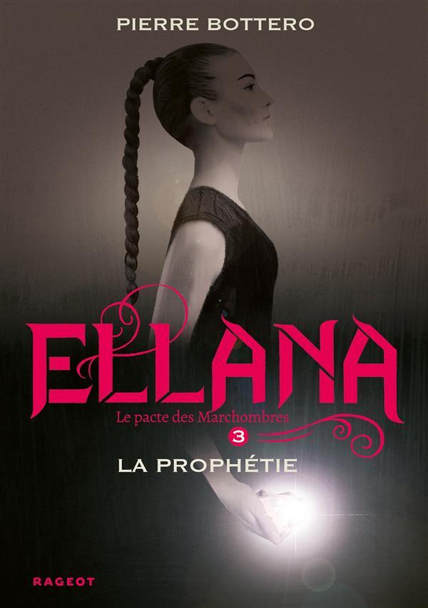 ELLANA LA PROPHETIE