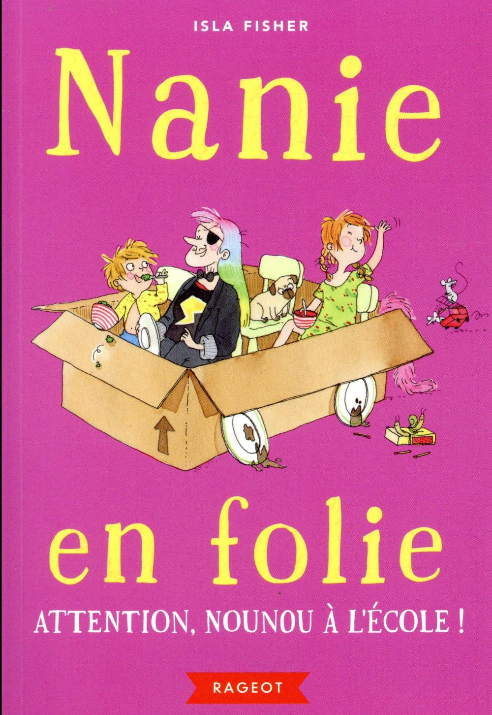 NANIE EN FOLIE - ATTENTION, NOUNOU A L'ECOLE ! - T3