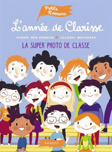 L'ANNEE DE CLARISSE - LA SUPER PHOTO DE CLASSE