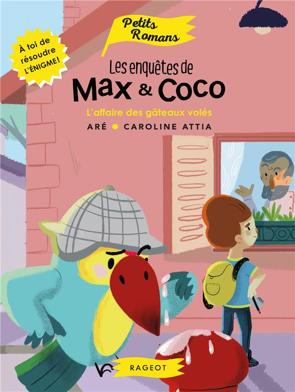 LES ENQUETES DE MAX ET COCO - L'AFFAIRE DES GATEAUX VOLES - T1