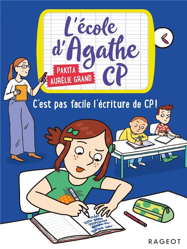 C'EST PAS FACILE L'ECRITURE DE CP ! - L'ECOLE D'AGATHE CP