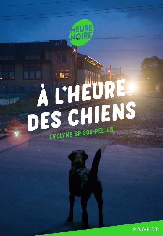 A L'HEURE DES CHIENS