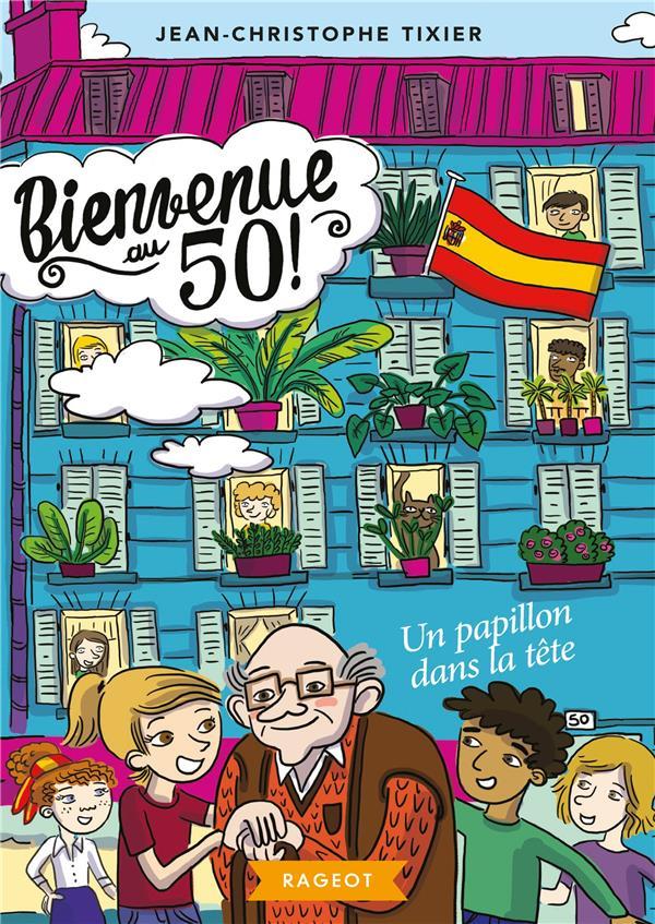 BIENVENUE AU 50 ! - T06 - BIENVENUE AU 50 ! UN PAPILLON DANS LA TETE
