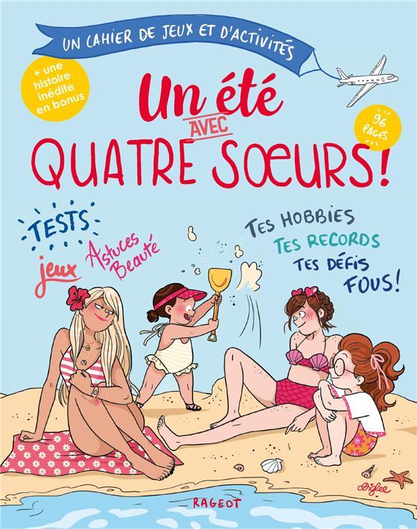 QUATRE SOEURS - T06 - UN ETE AVEC QUATRE SOEURS