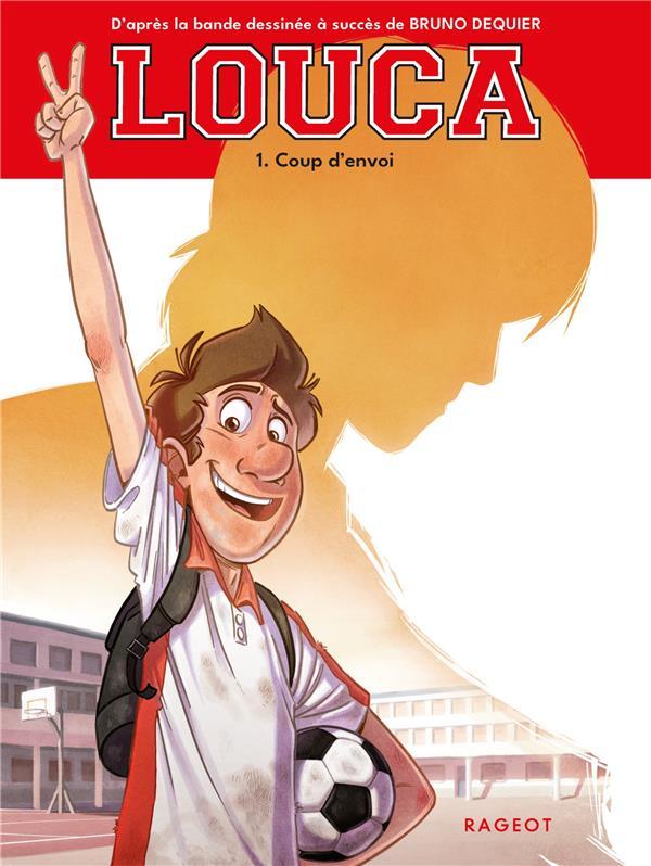 LOUCA - T01 - LOUCA - COUP D'ENVOI