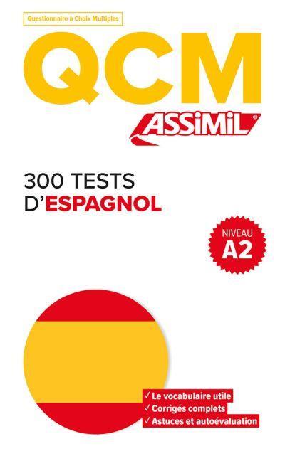 QCM 300 TESTS D'ESPAGNOL A2