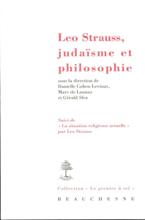LEO STRAUSS, JUDAISME ET PHILOSOPHIE