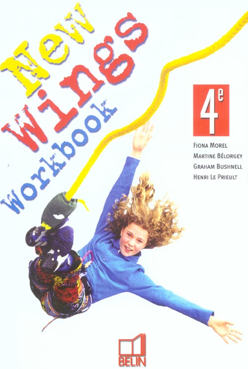 NEW WINGS 4E WORKBOOK (2004)