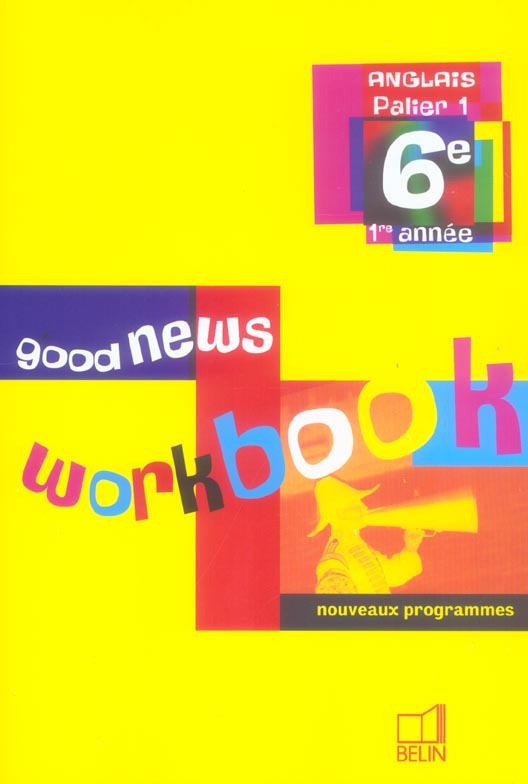 GOOD NEWS 6E 2006 WORKBOOK